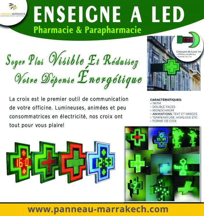 Fabrication Enseigne lumineuse et croix led pour pharmacie à Marrakech et au Maroc La Société PANNEAU MARRAKECH propose pharmacies son savoir faire acquis depuis près de 10 ans, dans le secteur de la création et fabrication d'enseignes, de signalétique, Croix à diodes et croix à LED