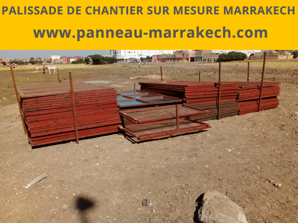 Palissade De Chantier Immobilier Marrakech Maroc beni mellal, kelaa sraghna, Ben guerir, Chichaoua, Safi et Essaouira