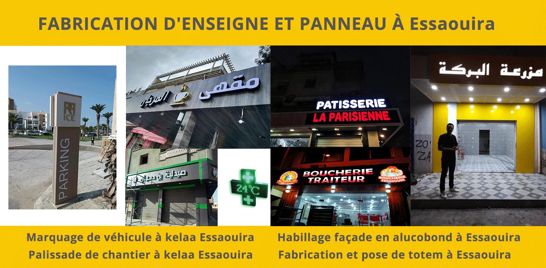 Spécialiste de l'enseigne lumineuse de magasin et Habillage façade et voitures à Essaouira